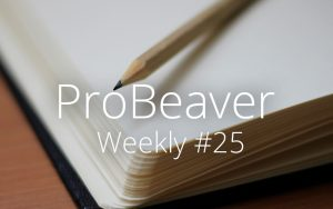 ProBeaver Weekly 25