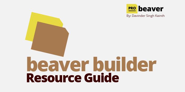 Beaver Builder Resource Guide