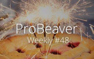 ProBeaver Weekly 48