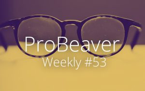 ProBeaver Weekly 53