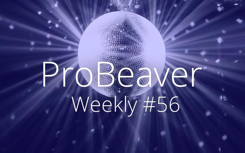 ProBeaver Weekly 56