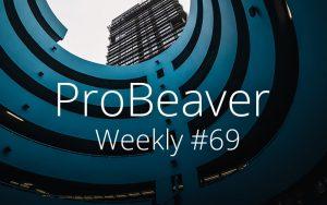 ProBeaver Weekly 69