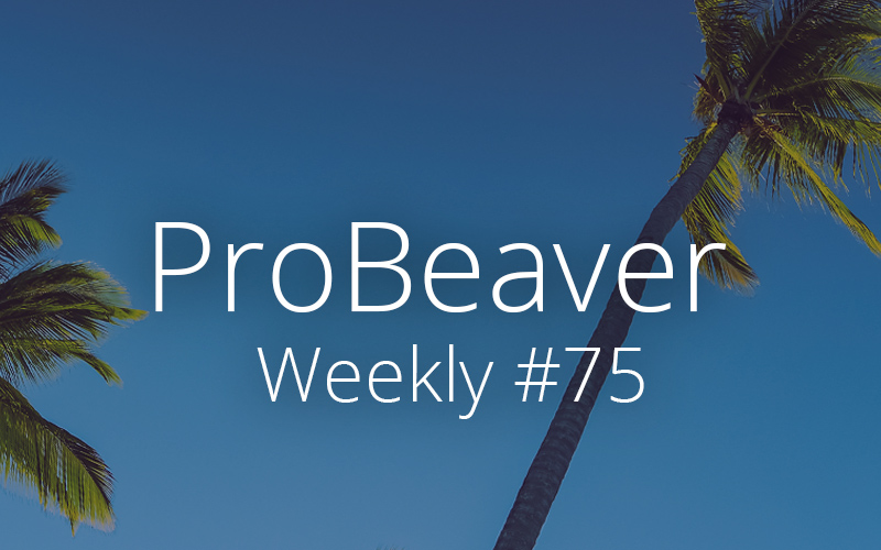 ProBeaver Weekly 75