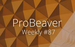ProBeaver Weekly 87