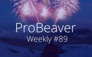 ProBeaver Weekly 89