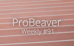 ProBeaver Weekly 91