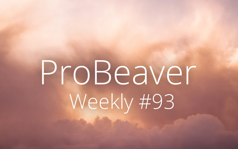 ProBeaver Weekly 93